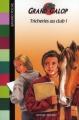 Couverture Tricheries au club ! Editions Bayard (Poche) 1998
