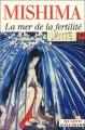 Couverture La Mer De La Fertilité, intégrale Editions Gallimard  (Quarto) 2004