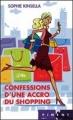 Couverture L'accro du shopping, tome 1 : Confessions d'une accro du shopping Editions France Loisirs (Piment) 2004