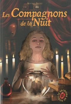 Couverture Le Grimoire au Rubis, cycle 2, tome 2 : Les Compagnons de la nuit
