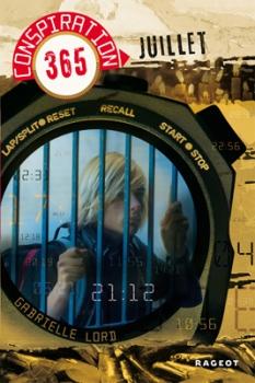 Couverture Conspiration 365, tome 07 : Juillet