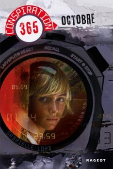 Couverture Conspiration 365, tome 10 : Octobre