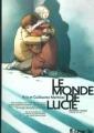 Couverture Le Monde de Lucie, tome 2 : Rester en vie... Editions Futuropolis 2008