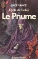 Couverture Le Cycle de Tschaï, tome 4 : Le Pnume Editions J'ai Lu (Science-fiction) 1985