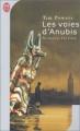 Couverture Les voies d'Anubis Editions J'ai Lu (Science-fiction) 2003