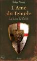 Couverture L'Âme du temple, tome 1 : Le Livre du Cercle Editions Fleuve 2008