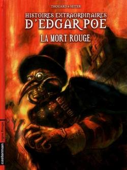 Couverture Histoires extraordinaires d'Edgar Poe, tome 3 : La Mort rouge