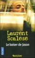 Couverture Le baiser de Jason Editions Pocket (Thriller) 2006
