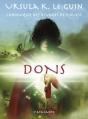 Couverture Chronique des rivages de l'ouest, tome 1 : Dons Editions L'Atalante (La Dentelle du cygne) 2010