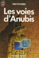 Couverture Les voies d'Anubis Editions J'ai Lu (Science-fiction) 1988