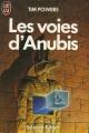 Couverture Les voies d'Anubis Editions J'ai Lu (Science-fiction) 1988