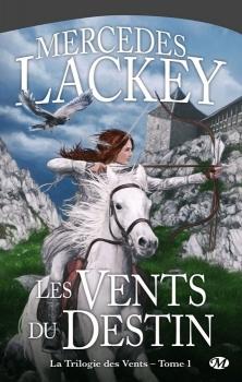 Couverture Cycle des Hérauts de Valdemar, La Trilogie des vents, tome 1 : Les Vents du destin