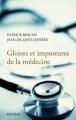 Couverture Gloires et impostures de la médecine Editions Perrin 2011