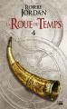Couverture La Roue du Temps, tome 04 : La Bannière du dragon Editions Bragelonne (Fantasy) 2019