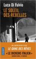 Couverture Le soleil des rebelles Editions Pocket 2019