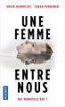 Couverture Une femme entre nous Editions Pocket 2019