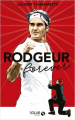 Couverture Rodgeur forever Editions Solar (Sport) 2019