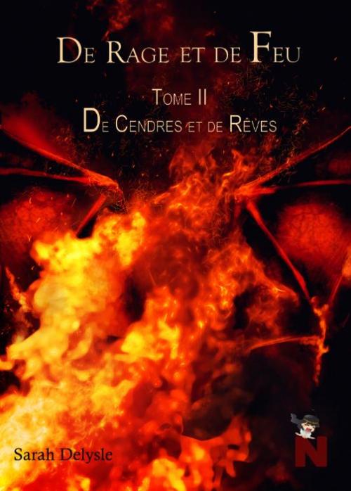 Couverture De rage et de Feu, tome 2 : De Cendres et de Rêves