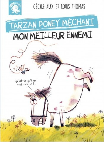 Couverture Tarzan poney méchant : Mon meilleur ennemi