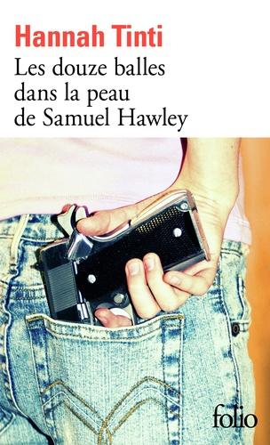Couverture Les douze balles dans la peau de Samuel Hawley