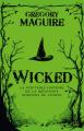 Couverture Wicked, tome 1 : La véritable histoire de la méchante sorcière de l'ouest Editions Bragelonne (10e anniversaire) 2019