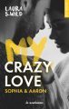 Couverture My Crazy Love Editions La Condamine (New adult) 2019