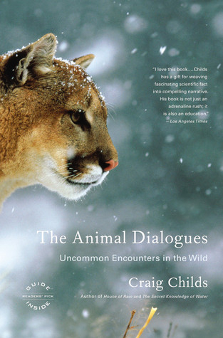 Couverture The Animal Dialogues: Uncommon Encounters in the Wild