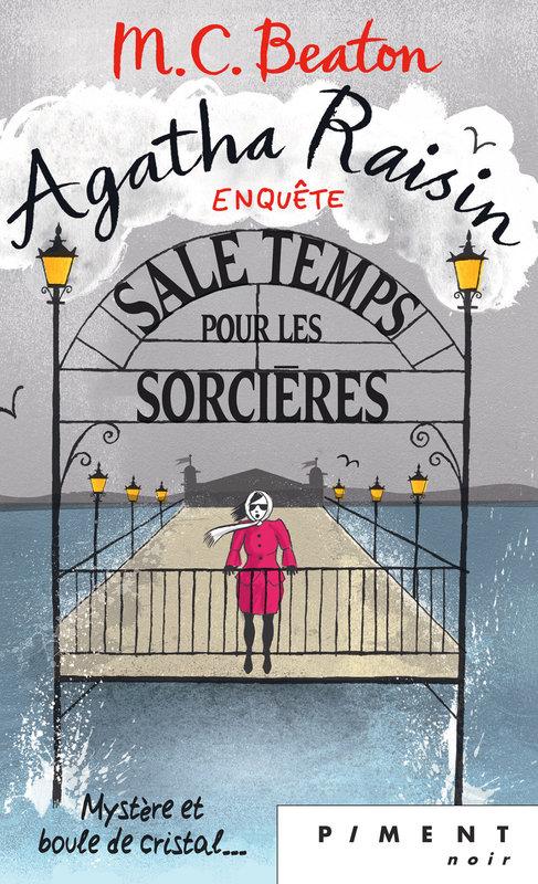 Couverture Agatha Raisin enquête, tome 09 : Sale temps pour les sorcières