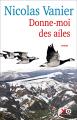 Couverture Donne-moi des ailes Editions XO 2019