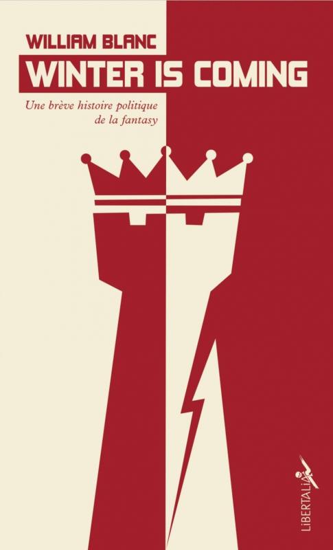 Couverture Winter is coming : Une brève histoire politique de la fantasy