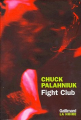 Couverture Fight club Editions Gallimard  (La noire) 1999