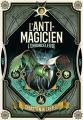 Couverture L'anti-magicien, tome 3 : L'ensorceleuse Editions Gallimard  (Jeunesse) 2019