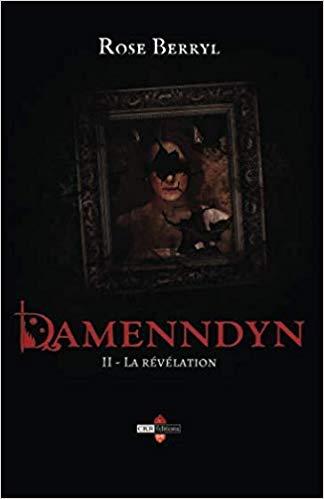 Couverture Damenndyn, tome 2 : Damenndyn et la révélation / La révélation