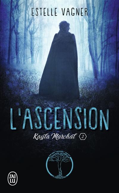 Couverture Kayla Marchal, tome 2 : L'ascension