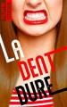 Couverture La dent dure Editions BMR 2019