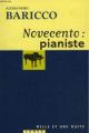 Couverture Novecento : Pianiste Editions Mille et une nuits (La petite collection) 1999