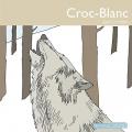 Couverture Croc-Blanc / Croc Blanc Editions Thélème 2006