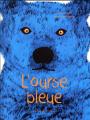 Couverture L'ourse bleue Editions Des ronds dans l'O 2018