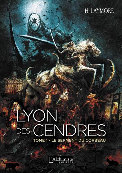 Couverture Lyon des cendres, tome 1 : Le serment du corbeau