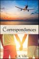 Couverture Correspondances, intégrale Editions Autoédité 2017