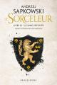 Couverture Sorceleur, tome 3 : Le sang des elfes Editions Bragelonne 2019