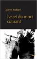 Couverture Le cri du mort courant Editions Cherche Midi (Thriller) 2018