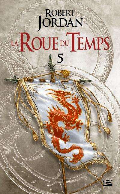 Couverture La Roue du Temps, tome 05 : Le Dragon réincarné