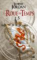 Couverture La Roue du Temps, tome 05 : Le Dragon réincarné Editions Bragelonne (Fantasy) 2019
