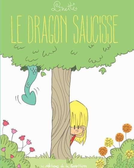 Couverture Linette, tome 2 : Le dragon saucisse