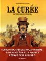 Couverture La Curée (BD) Editions Les arènes 2019