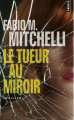 Couverture Le tueur au miroir Editions Points (Thriller) 2019