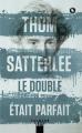 Couverture Le double était parfait Editions Calmann-Lévy (Noir) 2019