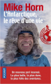 Couverture L'Antarctique, le rêve d'une vie Editions Pocket (Aventure humaine) 2019