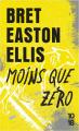 Couverture Moins Que Zéro Editions 10/18 2017